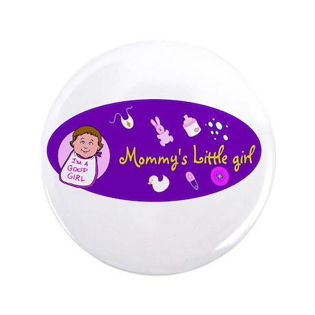 "mommy's little girl 3.5"" Button"