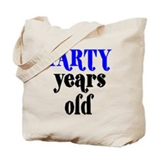Farty Years Old Tote Bag