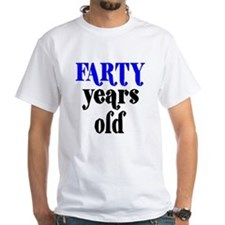 Farty Years Old Shirt