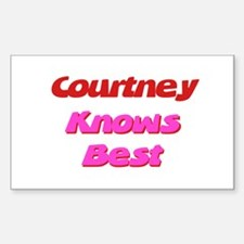 Courtney Knows Best Rectangle Decal