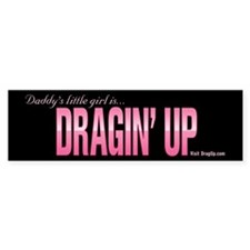 Ladies DragUp Bumper Bumper Sticker