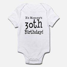 It's Mommy's 30th Birthday Onesie