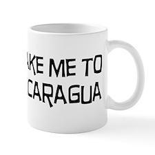 Take me to Nicaragua Mug