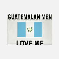 Guatemalan Men Love Me Rectangle Magnet