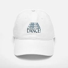 I Can Dance Baseball Baseball Cap