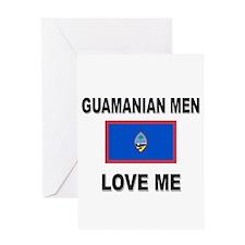 Guamanian Men Love Me Greeting Card