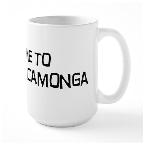 Take me to Rancho Cucamonga Large Mug
