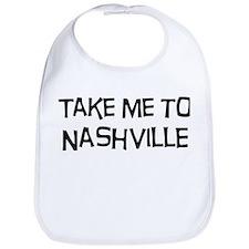 Take me to Nashville Bib