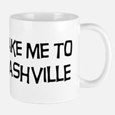 Take me to Nashville Mug