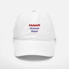 Isaiah Knows Best Baseball Baseball Cap