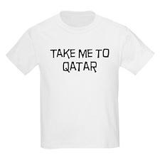 Take me to Qatar T-Shirt