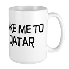 Take me to Qatar Mug