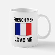 French Men Love Me Mug