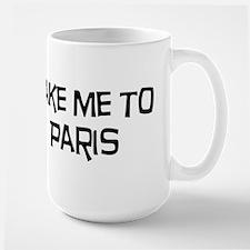 Take me to Paris Mug