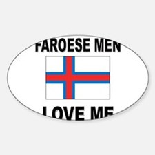 Faroese Men Love Me Oval Decal