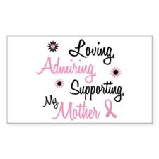 Loving Admiring Supporting 1 (Mother) Decal