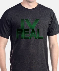 For Real T-Shirt