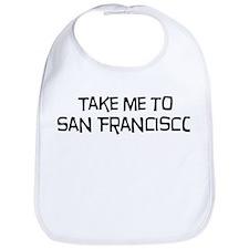 Take me to San Francisco Bib