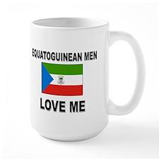 Equatoguinean Men Love Me Mug