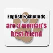 English Foxhounds woman's best friend Mousepad