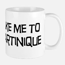 Take me to Martinique Mug