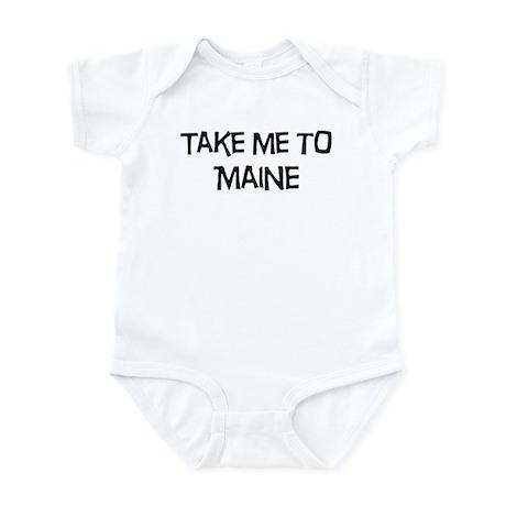 Take me to Maine Infant Bodysuit