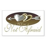 We're Not Afraid Rectangle Sticker