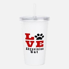 Love abyssinian Cat Acrylic Double-wall Tumbler