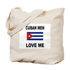 Cuban Men Love Me Tote Bag