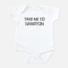 Take me to Hampton Infant Bodysuit