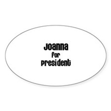 Joanna for President Oval Decal