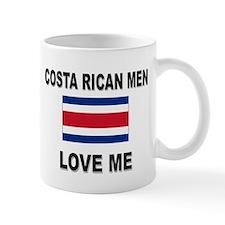Costa Rican Men Love Me Mug