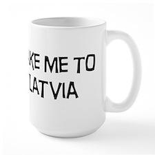Take me to Latvia Mug