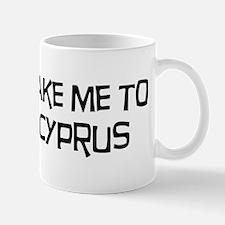 Take me to Cyprus Mug