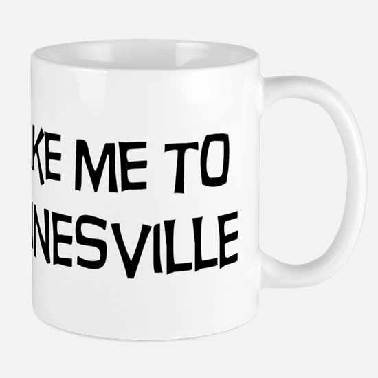 Take me to Gainesville Mug