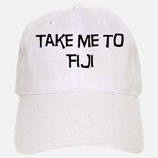 Take me to Fiji Baseball Baseball Cap