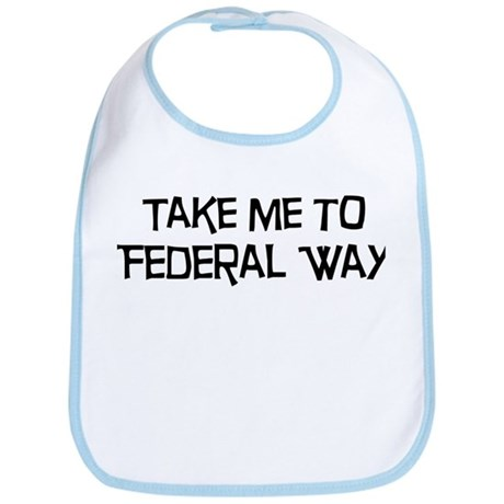Take me to Federal Way Bib