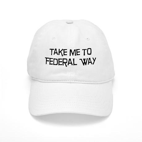 Take me to Federal Way Cap