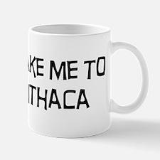 Take me to Ithaca Mug