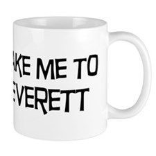 Take me to Everett Mug