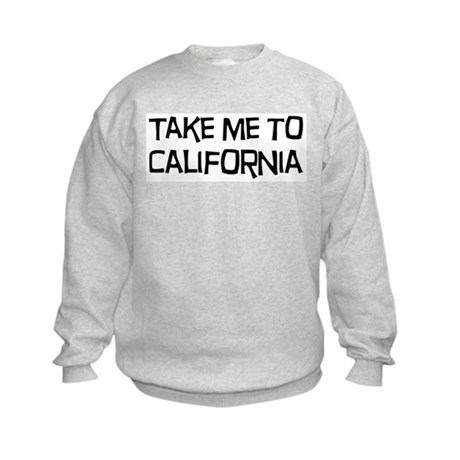 Take me to California Kids Sweatshirt