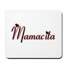 MAMACITA -- T-SHIRT Mousepad