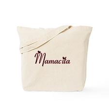 MAMACITA -- T-SHIRT Tote Bag
