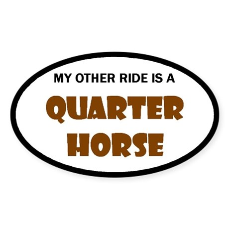 My Other Ride Quarter Horse Oval Sticker