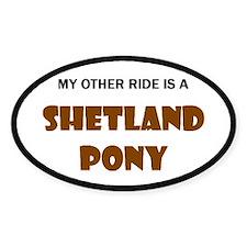 My Other Ride Shetland Pony Oval Sticker (10 pk)