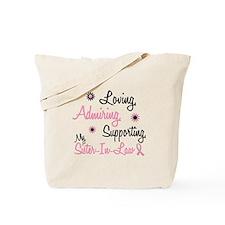 Loving Admiring 1 BC (Sister-In-Law) Tote Bag
