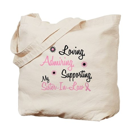 Loving Admiring 1 BC (Sister-In-Law) Tote Bag