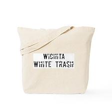 Wichita White Trash Tote Bag