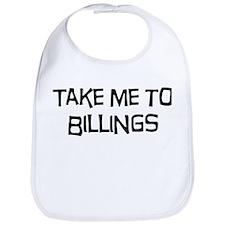 Take me to Billings Bib