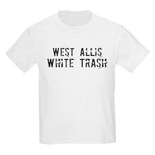 West Allis White Trash T-Shirt